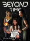 Beyond Time (Book #3) - Arlene Lagos
