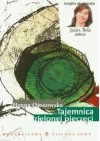 Tajemnica zielonej pieczęci - Hanna Ożogowska