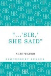 'Sir!' She Said - Alec Waugh