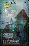 Chance of a Ghost (Haunted Guesthouse Mystery, #4) - E.J. Copperman
