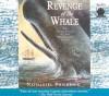 Revenge of the Whale - Nathaniel Philbrick