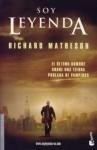Soy leyenda - Richard Matheson, Manuel Figueroa, Warner Bros. Pictures