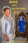Rise Above Rejection - Valerie Martin-Stewart, Henry Bradford, Shelly Williams