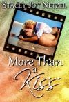 More Than a Kiss - Stacey Joy Netzel