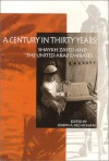 A Century In Thirty Years: Shaykh Zayed And The United Arab Emirates - Joseph A. Kechichian