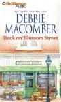 Back on Blossom Street (Blossom Street Series) - Debbie Macomber, Laural Merlington