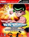 Yu-Yu Hakusho: Dark Tournament (Prima Official Game Guide) - Eric Mylonas