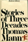 Stories of Three Decades - Thomas Mann, H.T. Lowe-Porter