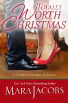 Totally Worth Christmas (The Worth Series, Book 4.5: A Copper Country Novella) - Mara Jacobs