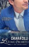 L'uomo proibito - Chiara Cilli