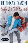 Baby, It's Cold Outside - HelenKay Dimon