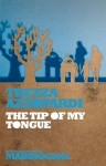 The Tip of My Tongue - Trezza Azzopardi