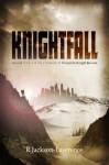 Knightfall - R. Jackson-Lawrence