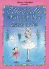 Ella Bella Ballerina and Swan Lake - James Mayhew