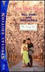 Tall, Dark and Irresistible - Joan Elliott Pickart