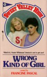 Wrong Kind of Girl (Sweet Valley High, #10) - Francine Pascal, Kate William