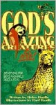 God's Amazing Creatures & Me!: Devotions for Boys and Girls Ages 6 to 10 - Helen Haidle