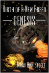 Genesis (Birth of a New Breed, #1) - Mary Ann Steele