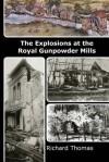 The Explosions at the Royal Gunpowder Mills - Richard Thomas