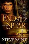 End Of The Spear: A True Story - Steve Saint