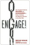Engage: The Complete Guide for Brands and Businesses to Build, Cultivate, and Measure Success in the New Web - Brian Solis, Ashton Kutcher