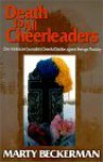 Death to All Cheerleaders : One Adolescent Journalist's Cheerful Diatribe Against Teenage Plasticity - Marty Beckerman