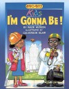 Afro Bets Kids: I'm Gonna Be! - Wade Hudson, Culverson Blair