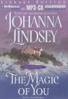The Magic of You - Johanna Lindsey, Laural Merlington