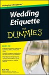 Wedding Etiquette For Dummies - Sue Fox
