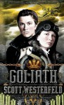 Goliath, Signed Edition - Scott Westerfeld, Keith Thompson