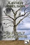 Earthly Concerns - Xavier Axelson