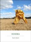 Dogma: A Novel - Lars Iyer