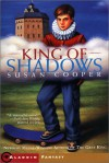 King Of Shadows/Fantasy - Susan Cooper