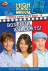 Bonjour, Wildcats (High School Musical Stories from East High) - N.B. Grace