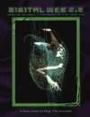 Digital Web 2.0 - Roger Gaudreau, S. John Ross, Jaymi Elford