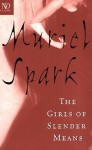 The Girls of Slender Means (New Directions Classic) - Muriel Spark