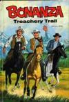 Treachery Trail (Bonanza # 1) - Harry Whittington