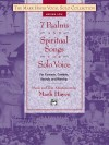 Seven Psalms And Spiritual Songs For Solo Voice For Concerts, Contests, Recitals And Worship, Medium Low Voice (Book And Cd) - Mark Hayes