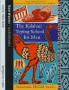 The Kalahari Typing School for Men (No. 1 Ladies' Detective Agency, #4) - Alexander McCall Smith