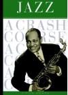 Jazz: A Crash Course - Simon Adams