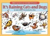 It's Raining Cats And Dogs: Making Sense of Animal Phrases - Jackie Franza, Steve Gray