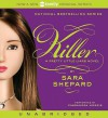 Pretty Little Liars #6: Killer (Audio) - Sara Shepard, Cassandra Morris