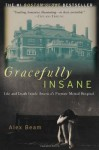 Gracefully Insane - Alex Beam