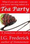 Tea Party - I.G. Frederick