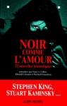 Noir Comme L'Amour - Nancy A. Collins