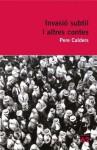 Invasió subtil i altres contes - Pere Calders