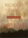 The Smoke Jumper (Audio) - Nicholas Evans, Eric Conger