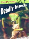 Deadly Insects - Andrew Solway