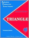 Triangle: Manuel de L'Etudiant: Applications Pratiques de La Langue Francaise - Ken Wilson
