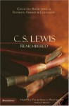 C. S. Lewis Remembered: Collected Reflections of Students, Friends and Colleagues - Harry Lee Poe